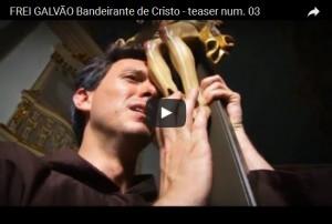 Trailer - Filme de Frei Galvão